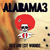Alabama 3 - Hits And Exit Wounds