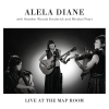 Alela Diane with Heather Woods Broderick and Mirabai Peart - Live At The Map Room