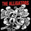 The Alligators - Time's Up, You're Dead