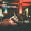 The Americans - I'll Be Yours