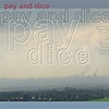 Andreas Koyama - Pay And Dice