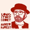 Andrew Hawkey - Long Story Short