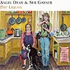 Angel Dean & Sue Garner - Pot Liquor