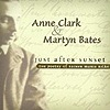 Anne Clark & Martyn Bates - Just After Sunset