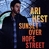 Ari Hest - Sunset Over Hope Street