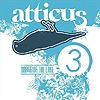 Compilation - Atticus 3 - Dragging The Lake