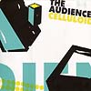 The Audience - Celluloid