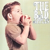 The Bad Apples - The Bad Apples