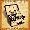Bad News Reunion - Lost And Found