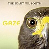 Beautiful South - Gaze