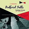 Bedford Falls - Savings & Load