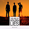 Begbie - The Age of Golden Lies