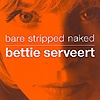 Bettie Serveert - Bare Stripped Naked