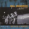 Bill Monroe - July 1963 - Two Days At Newport