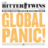 The Bitter Twins - Global Panic