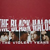 The Black Halos - The Black Halos & The Violent Years