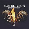 Black Label Society - Hangover Music Vol. VI