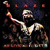 Blaze - As Live As It Gets