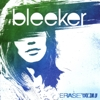 Bleeker - Erase You