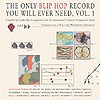 Compilation - The Only Blip Hop Record You Will Ever Need Vol. 1