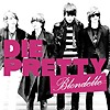 Blondelle - Die Pretty
