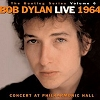 Bob Dylan - Live 1964: Concert At Philharmonic Hall (Bootleg Series Vol. 6)