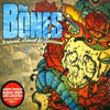 The Bones - Screwed, Blued & Tattooed / Bigger Than Jesus / Straight Flush Ghetto - Ulitmate Editions