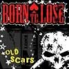 Born To Lose - Old Scars