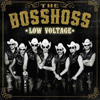 The BossHoss - Low Voltage