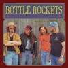 Bottle Rockets - Bottle Rockets/The Brooklyn Side