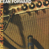 Bottle Rockets - Lean Forward