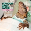 Brandon Can't Dance - Graveyard Of Good Times