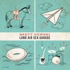 Brett Newski - Land Air Sea Garage