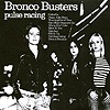 Bronco Busters - Pulse Racing