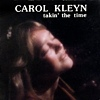 Carol Kleyn - Takin' The Time