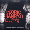 Cedric Hanriot - French Stories
