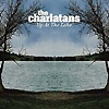 The Charlatans - Up At The Lake