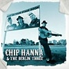 Chip Hanna & The Berlin Three - Chip Hanna & The Berlin Three