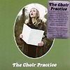 The Choir Practice - The Choir Practice
