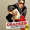 Cracker - Greatest Hits - Redux
