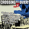 Compilation - Crossing All Over Vol. 17