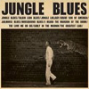 C.W. Stoneking - Jungle Blues