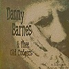 Danny Barnes & Thee Old Codgers - Things I Done Wrong