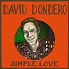 David Dondero - Simple Love