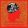 Dean Allen Foyd - Road To Atlas