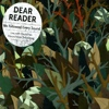 Dear Reader - We Followed Every Sound
