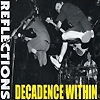 Decadence Within - Reflections