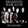 Diamond Head - It's Electric / To The Devil His Due