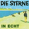 Die Sterne - In Echt (Re-Issue)