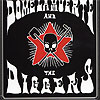 Dome La Muerte And The Diggers - Dome La Muerte And The Diggers